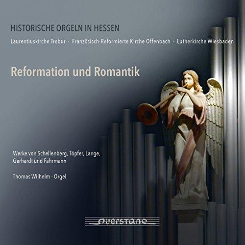 Reformation und Romantik (Historische Orgeln in Hessen)