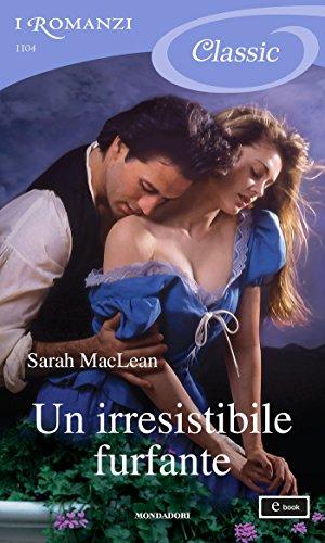 Un irresistibile furfante (I Romanzi Classic) (The Rules of Scoundrels (versione italiana) Vol. 1)