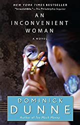 An Inconvenient Woman by Dominick Dunne