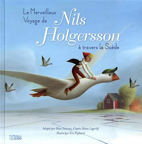 Le merveilleux voyage de Nils Holgerson à travers la Suède - Dès 5 ans