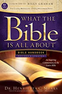 What the Bible Is All About NIV: Bible Handbook