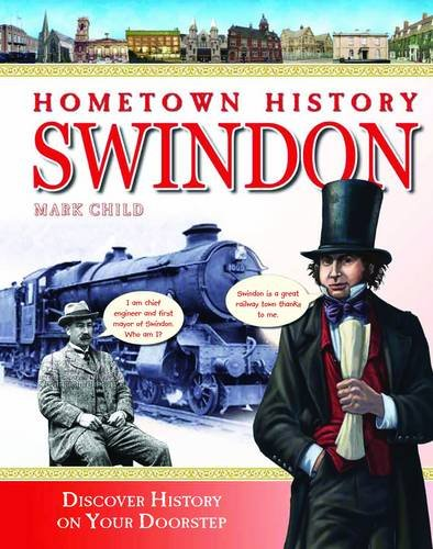 Hometown History Swindon: No. 5
