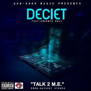 Talk 2 M.E. (feat. Charbie Doll) - Single