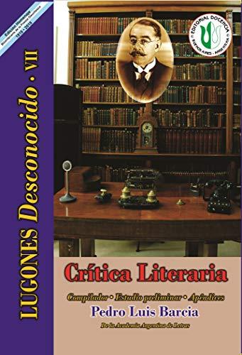 Crítica literaria: Serie Lugones Desconocido VII