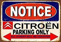 シトロエン車専用駐車場ブリキ看板ヴィンテージ錫のサイン警告注意サインートポスター安全標識警告装飾金属安全サイン面白いの個性情報サイン金属板鉄の絵表示パネル