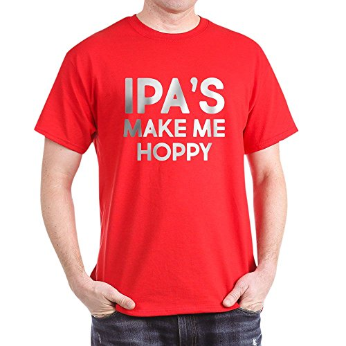 CafePress IPA's Make Me Hoppy Dark T Shirt 100% Cotton T-Shirt Red