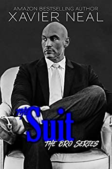 The Suit (The Bro Series Book 3) by [Xavier Neal]