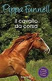 Il cavallo da corsa. Storie di cavalli: 2