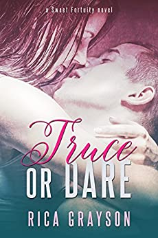 Truce or Dare (Sweet Fortuity Book 1) by [Rica Grayson]