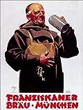Posterlounge Tableau en Verre Acrylique 70 x 90 cm: Franziskaner Bräu (German) de Ludwig Hohlwein