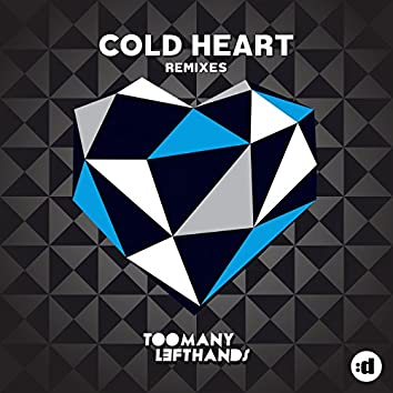 Cold Heart (Remixes)