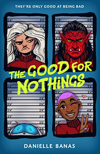 Amazon.com: The Good for Nothings eBook: Banas, Danielle: Kindle Store
