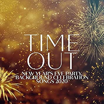 Time Out: New Year's Eve Party, Background Celebration Songs 2020, Soft Jazz Vintage Mood