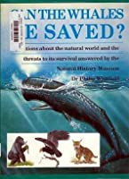 Can the Whales Be Saved? 0590486632 Book Cover