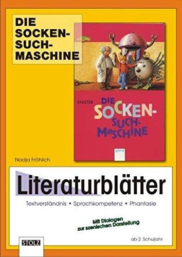Die Sockensuchmaschine - Literaturblätter: Unterrichtsmaterial zur Lektüre