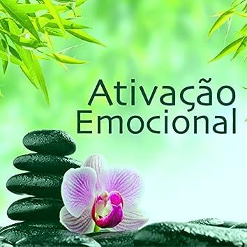 Ativação Emocional - Fluxo Positivo de Energia, Relajacion Mental para Placidez y Paz