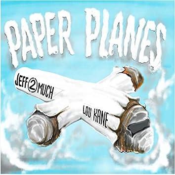 Paper Planes (feat. Lou Kane)