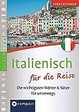Sprachführer Italienisch für die Reise. Compact SilverLine. Die wichtigsten Wörter & Sätze für unterwegs. Mit Zeige-Wörterbuch