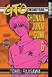 GTO: The Early Years -- Shonan Junai Gumi Volume 6 (Shonan Junai Gumi (Graphic Novels))