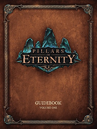 Pillars of Eternity Guidebook Volume 1 (English Edition)