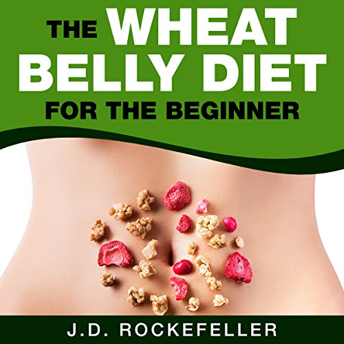 The Wheat Belly Diet for the Beginner audiobook cover art