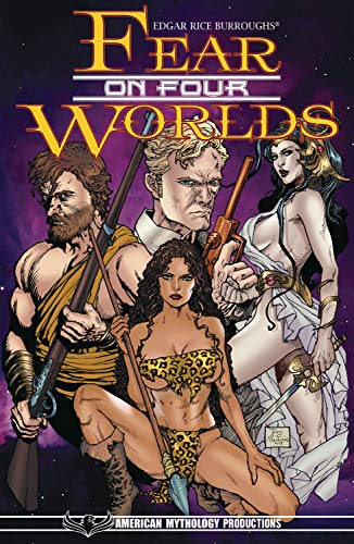 Edgar Rice Burroughs Fear On Four Worlds Crossover Collection TPB