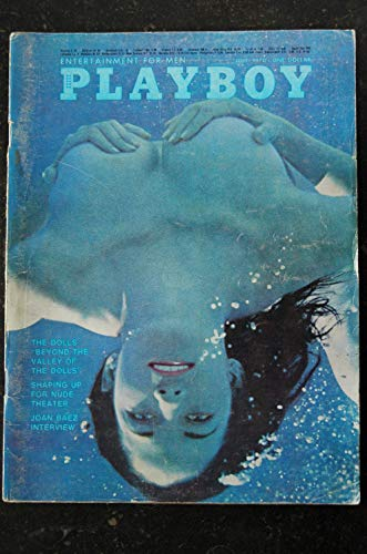 PLAYBOY US 1970 07 JULY INTERVIEW JOAN BAEZ CAROL WILLIS SHAPING UP FOR OH! CALCUTTA THE DOLLS OF BEYOND THE VALLEY