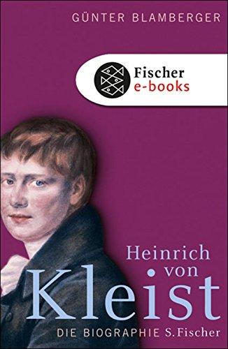 Heinrich von Kleist: Biographie
