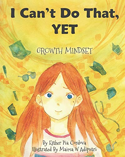 I Can't Do That, YET by Esther Pia Cordova