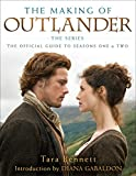 The Making Of Outlander: The Official Guide To Seasons One & Two [Idioma Inglés]