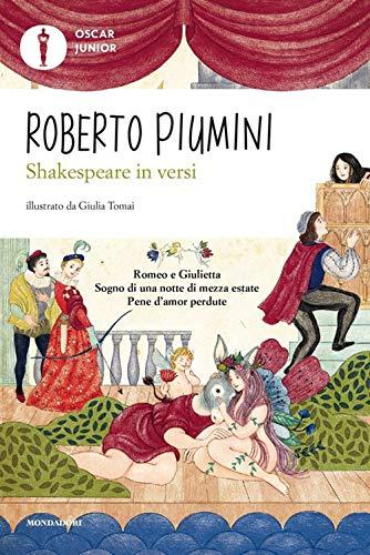 Shakespeare in versi. Ediz. a colori. Oscar Junior
