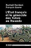 L' État français et le génocide des Tutsis au Rwanda