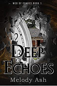 Deep Echoes: A Short Story Prequel (Web of Echoes Book 1) by [Melody Ash]
