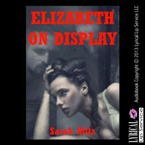 Elizabeth on Display: A Public Sex Erotica Story cover art