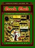 Collector's Guide to Creek Chub: Lures & Collectibles