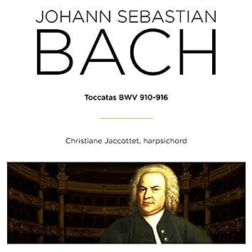 Bach: Toccatas, BWV 910 - 916