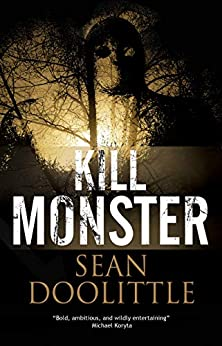 Kill Monster by [Sean Doolittle]
