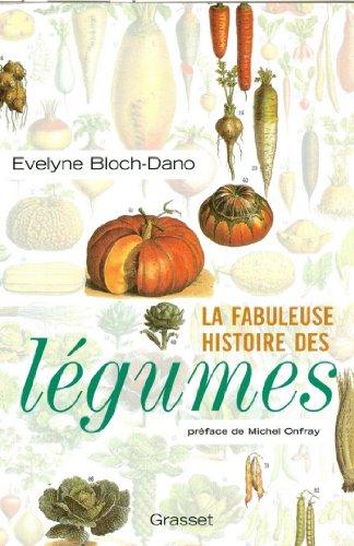 La fabuleuse histoire des légumes (essai français)