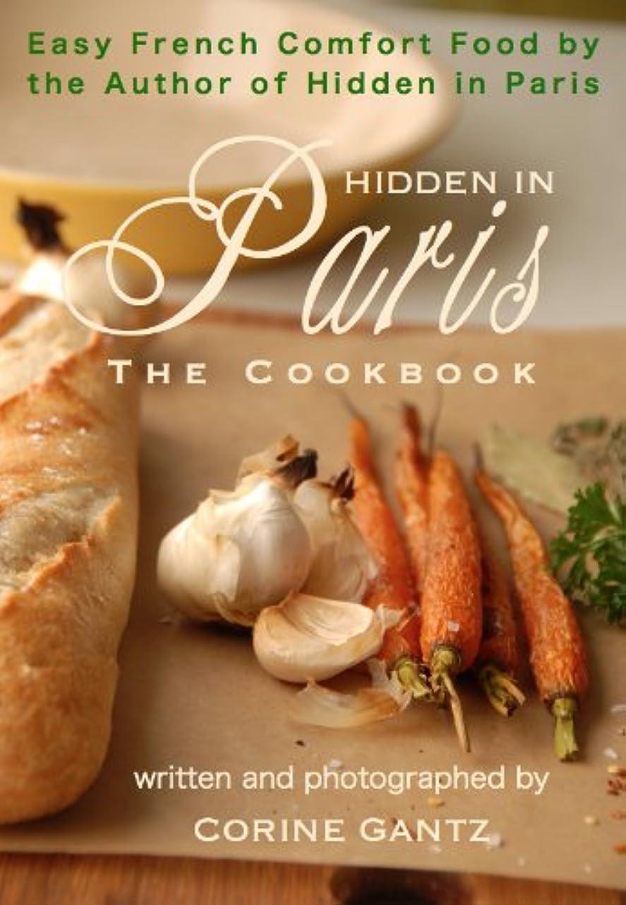習字トンネル蒸発するHidden in Paris -- The Cookbook (English Edition)