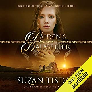 Laiden's Daughter     Clan MacDougall, Book 1              By:                                                                                                                                 Suzan Tisdale                               Narrated by:                                                                                                                                 Erin Jones                      Length: 12 hrs and 28 mins     991 ratings     Overall 4.3