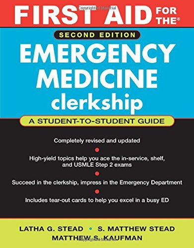 First Aid for the Emergency Medicine Clerkship (First Aid Series) by Latha Ganti Stead (2006-05-01)