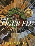 Lai, L: Tiger Flu - Larissa Lai