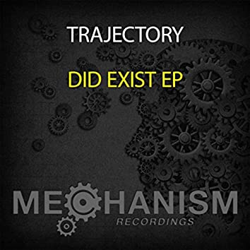 Did Exist EP