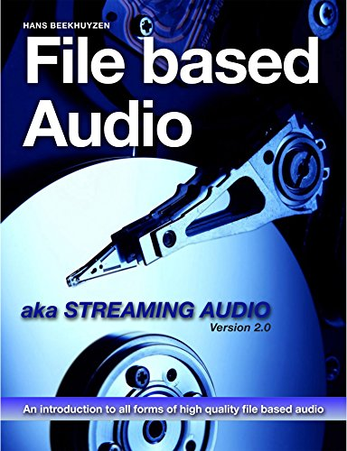 File Based Audio aka. Streaming Audio