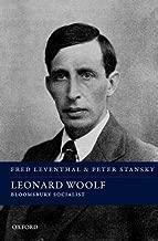 Leonard Woolf: Bloomsbury Socialist (Spiritual Lives)