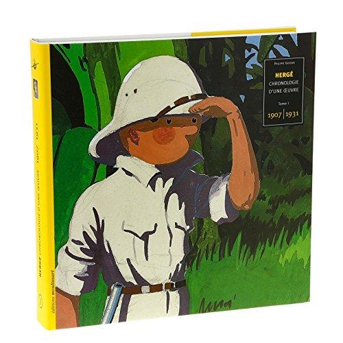 Series: Chronologie d'une oeuvre Tema: Tintín Estado: Nuevo Copyright:  Hergé Tipo de productos: Libros y álbumes