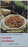 Le ricette della mia cucina emiliana