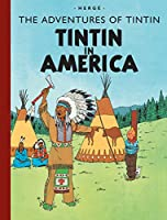 Tintin in America (Adventures of Tintin (Hardcover))