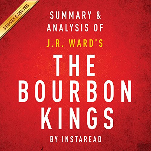 The Bourbon Kings: By J.R. Ward audiobook cover art