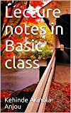 Lecture notes in Basic class (English Edition)